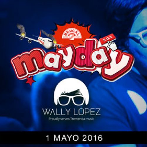MAYDAY_WALLY_LOPEZ