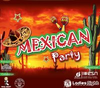 Ladies Night – Mexican Party